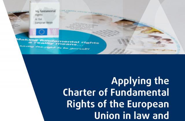 Toepassing van het Handvest van de grondrechten van de Europese Unie in nationale wetgeving en beleidsvorming