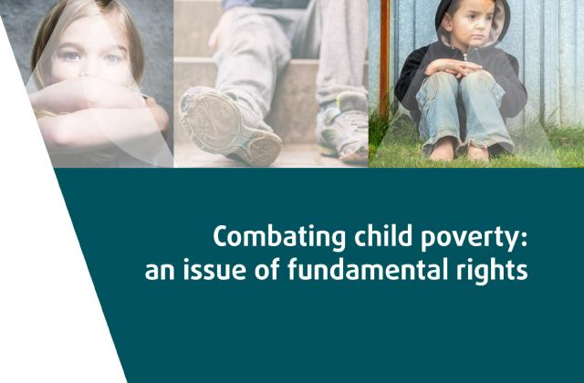 Combating child poverty: an issue of fundamental rights