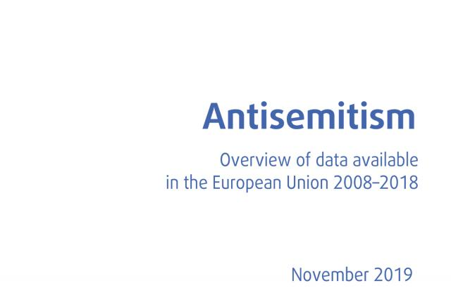 Antisemitism - Overview of data available in the European Union 2008–2018