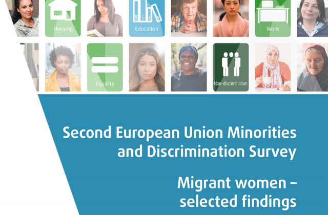 Second European Union Minorities and Discrimination Survey - Migrant women - selected findings