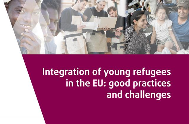 Integration of young refugees in the EU: good practices and challenges