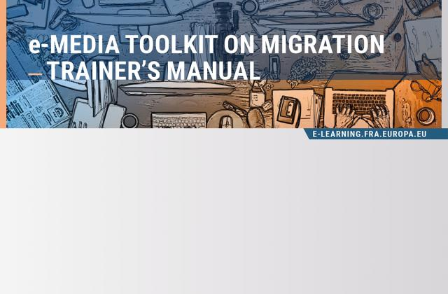 E-Media Toolkit on Migration ― Trainer's Manual