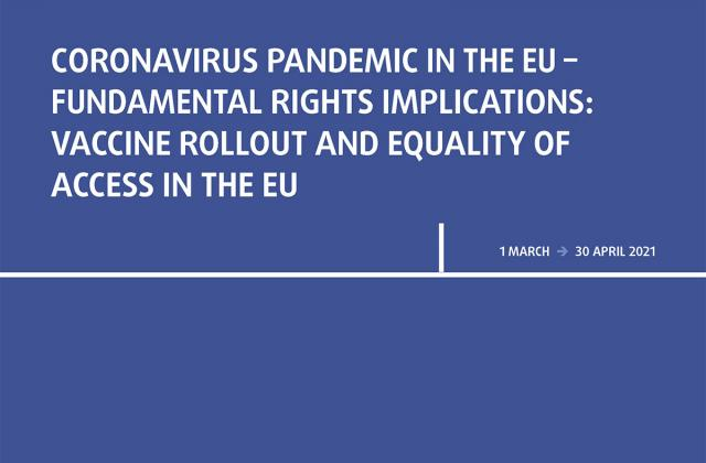 Coronavirus pandemic in the EU - Fundamental Rights Implications: Vaccine rollout and equality of access in the EU - Bulletin 7