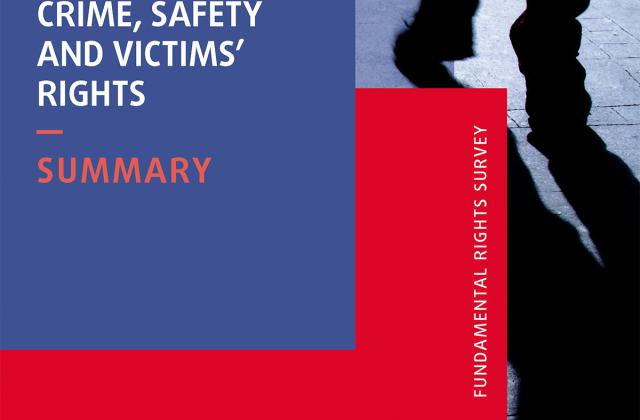 Crime, safety and victims' rights – Summary - Fundamental Rights Survey