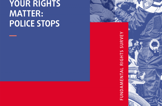 Your rights matter: Police stops - Fundamental Rights Survey