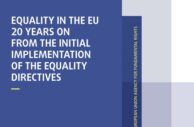 Equality in the EU 20 years on from the initial implementation of the equality directives