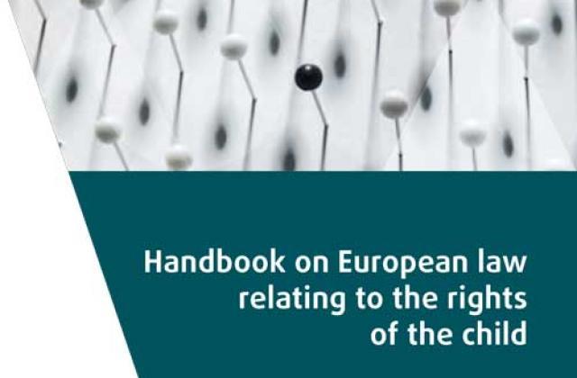 Εγχειρίδιο σχετικά με την ευρωπαϊκή νομοθεσία για τα δικαιώματα του παιδιού