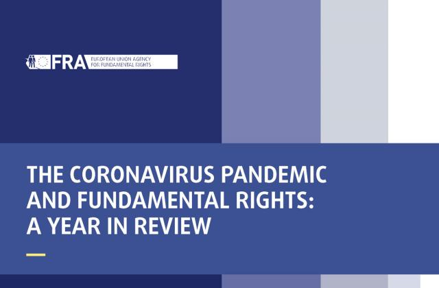 The coronavirus pandemic and fundamental rights: A year in review