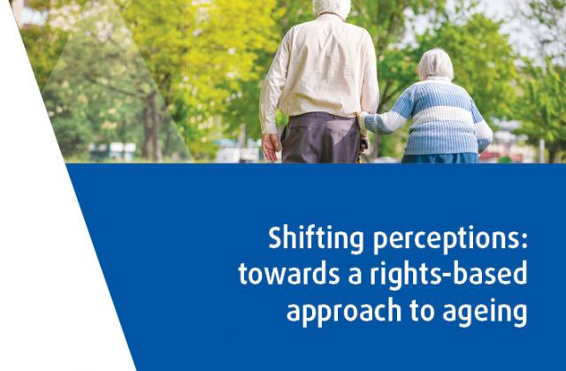 Shifting perceptions: towards a rights‑based approach to ageing