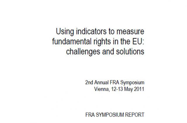 FRA Symposium report - Using indicators to measure fundamental rights in the EU: challenges and solutions