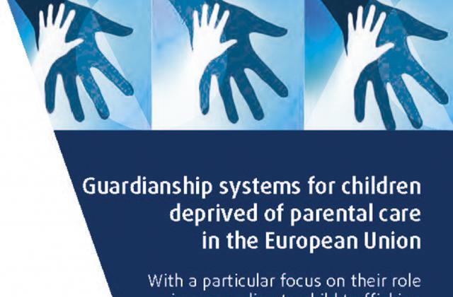 Guardianship systems for children deprived of parental care in the European Union