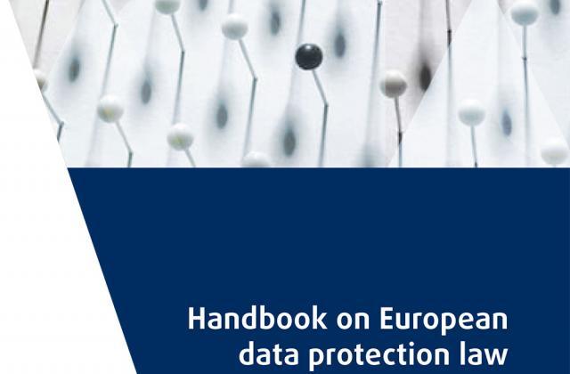 Manuel de droit européen en matière de protection des données
