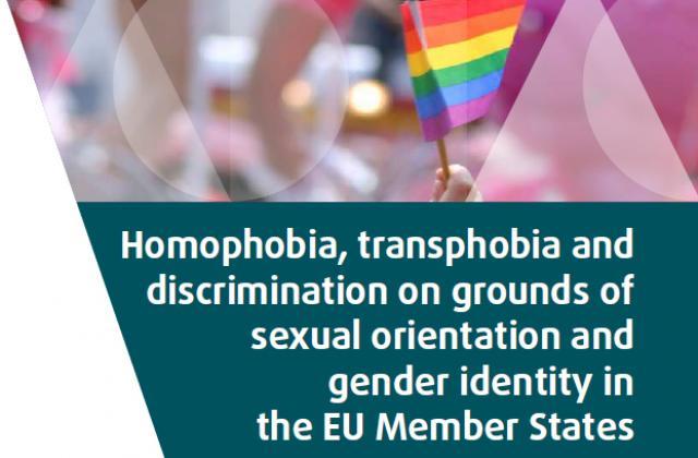 Homophobie, transphobie et discrimination fondée sur l'orientation sexuelle et l'identité de genre dans les États membres de l'Union européenne