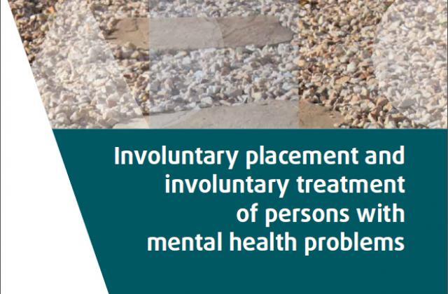 Placement involontaire et traitement involontaire de personnes souffrant de troubles mentaux
