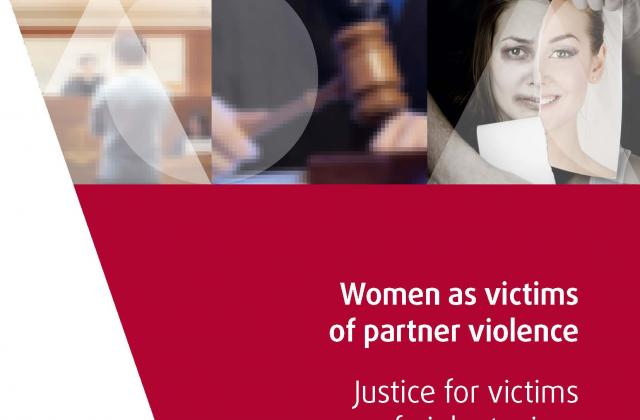 Women as victims of partner violence – Justice for victims of violent crime, Part IV