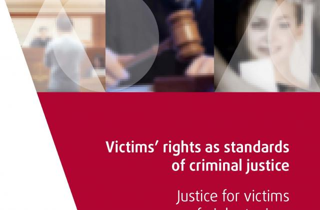 Victims' rights as standards of criminal justice – Justice for victims of violent crime, Part I