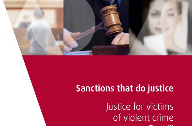Sanctions that do justice – Justice for victims of violent crime, Part III