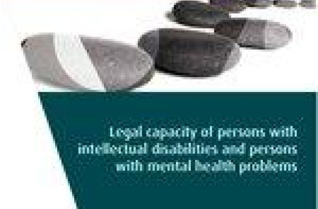 La capacité juridique des personnes souffrant de troubles mentaux et des personnes handicapées intellectuelles