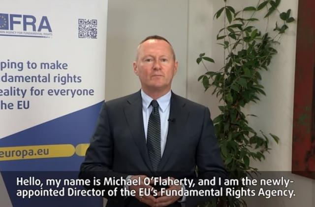 Video message by new FRA Director Michael O'Flaherty
