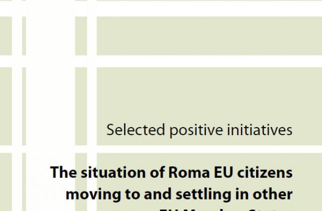 Selected positive initiatives - The situation of Roma EU citizens moving to and settling in other EU Member States