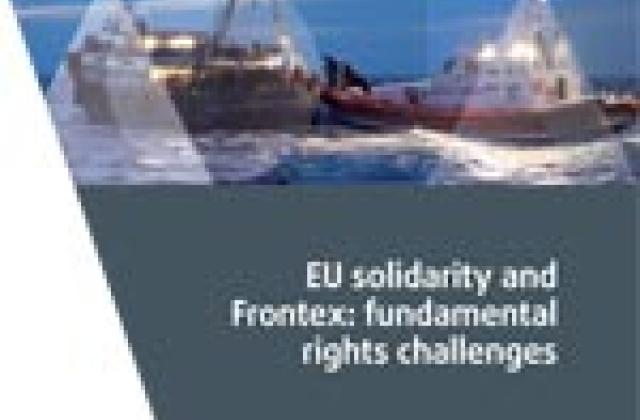 EU solidarity and Frontex: fundamental rights challenges
