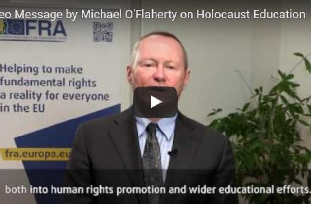 Video message by Michael O'Flaherty on Holocaust Education