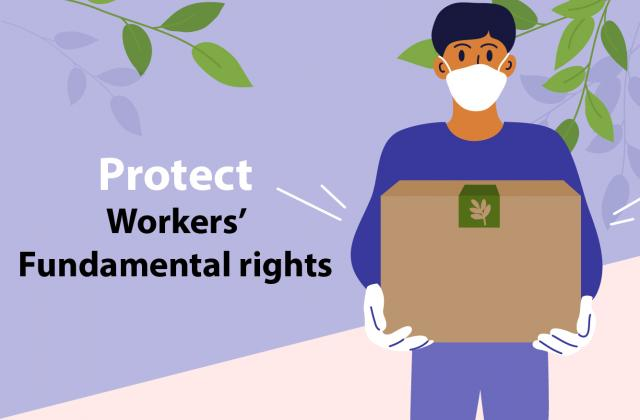 Protecting workers' fundamental rights in tackling impact of COVID-19