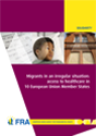 EU: Recht auf medizinische Versorgung in der Praxis nicht gewährleistet