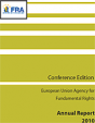 EU Fundamental Rights Agency presents its Annual Report: Europe must further strengthen fundamental rights protection