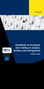 Manual de Derecho europeo sobre asilo, fronteras e inmigración - Edición 2020
